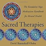 img - for Sacred Therapies: The Kundalini Yoga Meditation Handbook for Mental Health book / textbook / text book