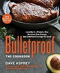 Bulletproof: The Cookbook:�Lose Up to...