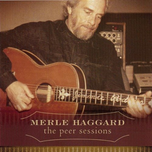 MERLE HAGGARD - Peer Sessions - Zortam Music