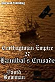 Carthaginian Empire 27 - Hannibal's Crusade