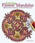 Coloring Flower Mandalas: 30 Hand-dra...