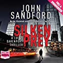Silken Prey (       UNABRIDGED) by John Sandford Narrated by Richard Ferrone
