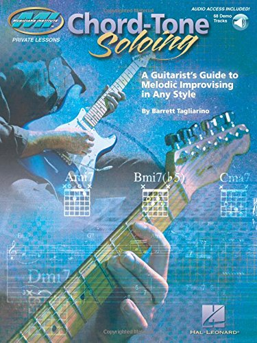 Chord Tone Soloing: A Guitarist's Guide to Melodic Improvising in Any Style Book & Online Audio (Musicians Institute: Private Lessons) (Audio Institute Of America compare prices)