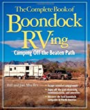 Search : The Complete Book of Boondock RVing: Camping Off the Beaten Path