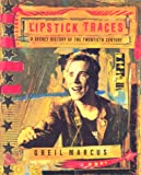 Lipstick Traces: A Secret History of the 20th Century (0571232280) by Marcus, Greil