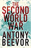 The Second World War (0297844970) by Beevor, Antony