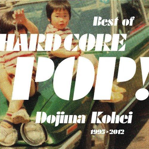 Best of HARD CORE POP!