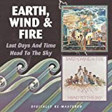 echange, troc Wind And Fire Earth - Last Days And Time / Head To The Sky