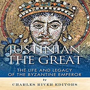 Justinian the Great Audiobook