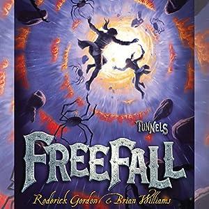 Freefall: Tunnels Series, Book 3 | [Roderick Gordon, Brian Williams]
