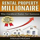 Rental Property: The Cardinal Rules for Success Hörbuch von Michael McCord Gesprochen von: Rick McVey