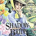 Shadow Bride: The Brides of Montclair, Book 7 Audiobook by Jane Peart Narrated by Renée Raudman