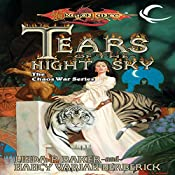 Tears of the Night Sky: Dragonlance: The Chaos War, Book 2 | Linda P. Baker, Nancy Varian Berberick