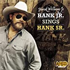 Hank Williams Jr.: Hank Jr. Sings Hank Sr. CD