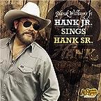 Hank Williams Jr.: Hank Jr. Sings Hank Sr. CD