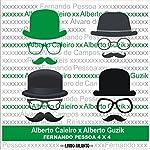 Fernando Pessoa 4X4 - Poemas de Alberto Caieiro | Fernando Pessoa