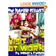 The Bugville Critters Visit Dad and Mom at Work (Buster Bee's Adventures Series #1, The Bugville Critters)