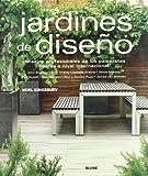 Jardines de diseno: Consejos profesionales de los paisajistas lideres a nivel internacional