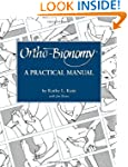 Ortho-Bionomy: A Practical Manual