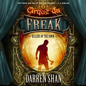 Killers of the Dawn: Cirque du Freak: The Saga of Darren, 9 | [Darren Shan]