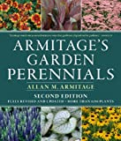 Armitage's Garden Perennials: Second Edition, Fully Revised and Updated