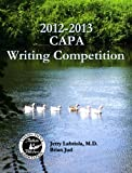 img - for 2012-2013 CAPA Writing Contest book / textbook / text book