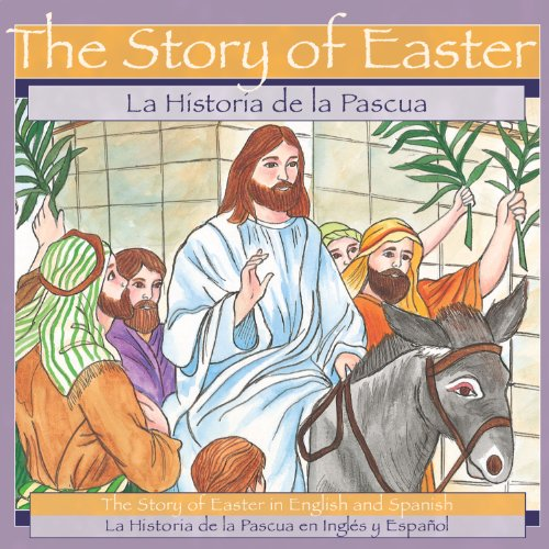 The Story of Easter/ La Historia de la Pascua