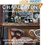 Charleston: A Bloomsbury House and Ga...