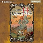 Agatha H. and the Clockwork Princess: A Girl Genius Novel, Book 2 | Phil Foglio,Kaja Foglio