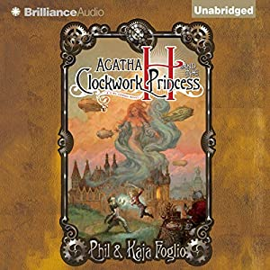 Agatha H. and the Clockwork Princess Audiobook