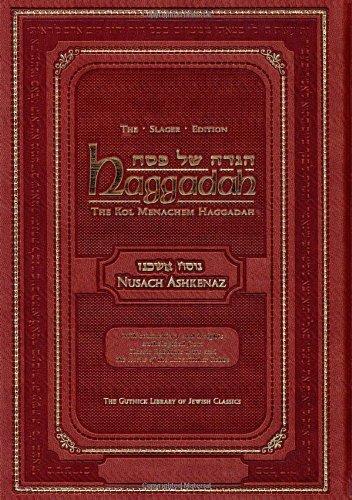 Haggadah : The Slager Edition - Ashkenaz (The Gutnick Library of Jewish Classics) Kol Menachem