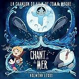 """La chanson de la mer (berceuse) (Extrait du film """"Le chant de la mer"""")"""