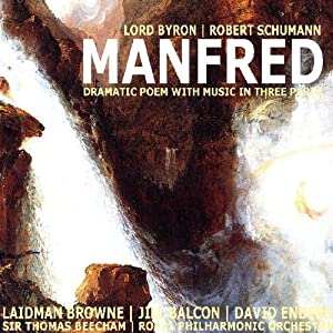 Manfred: Dramatic Poem with Music in Three Parts   [George Byron, Robert Schumann]