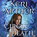 Circle of Death: Damask Circle, Book 2 (       UNABRIDGED) by Keri Arthur Narrated by Cat Gould