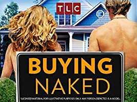 Buying Naked Season 1 [HD]