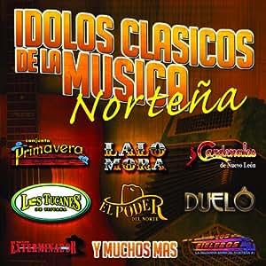 Idolos-Clasicos De La Musica Nortena - Idolos: Clasicos De