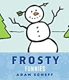 img - for Frosty Funnies (NONE) book / textbook / text book