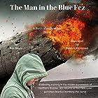 The Man in the Blue Fez: A Birth of an Assassin Novel Hörbuch von Rik Stone Gesprochen von: Dennis Kleinman