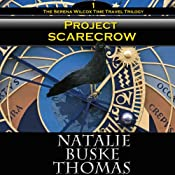 Project Scarecrow, Volume 7: The Serena Wilcox Time Travel Mystery Trilogy, Book 1 | Natalie Buske Thomas