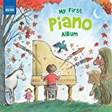 Various Artists My First Piano Album (Naxos: 8578207)