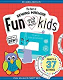 img - for The Best of Sewing Machine Fun for Kids: Ready, Set, Sew - 37 Projects & Activities book / textbook / text book