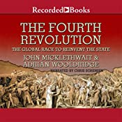 The Fourth Revolution: The Global Race to Reinvent the State | [John Micklethwait, Adrian Wooldridge]