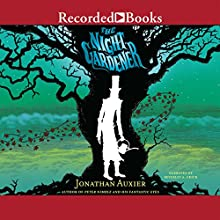 The Night Gardener (       UNABRIDGED) by Jonathan Auxier Narrated by Beverly Crick