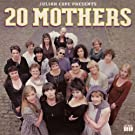 20 Mothers
