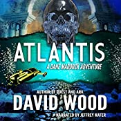 Atlantis: Dane Maddock, Book 6 | David Wood
