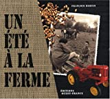 echange, troc François Bertin - Un été à la Ferme