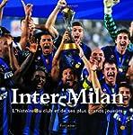 Inter Milan : L'histoire du club et d...