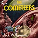The Cometeers: Legion of Space, Book 2 Audiobook by Jack Williamson Narrated by Sam A. Mowry