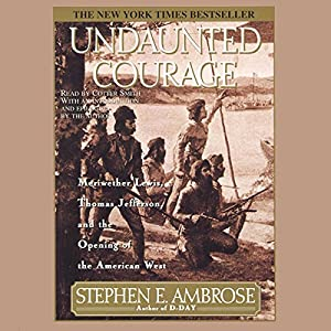 Undaunted Courage Hörbuch