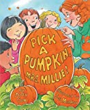 Pick a Pumpkin, Mrs. Millie!